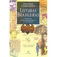 Leituras brasileiras: itinerários no pensamento social e na literatura: Itinerários no pensamento social e na literatura