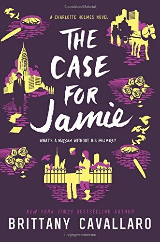 Read The Case for Jamie (Charlotte Holmes Novel)<br />ZIP