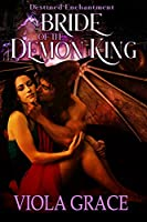 Bride of the Demon King (Destined Enchantment Book 1)