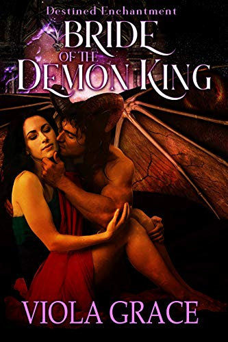 Bride of the Demon King (Destined Enchantment Book 1) ()
