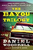 """The Bayou Trilogy - Under the Bright Lights, Muscle for the Wing, and The Ones You Do"" av Daniel Woodrell"