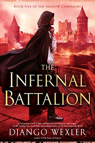 The Infernal Battalion (The Shadow Campaigns)