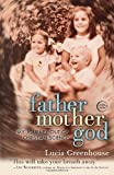 img - for fathermothergod: My Journey Out of Christian Science by Greenhouse, Lucia (2012) Paperback book / textbook / text book