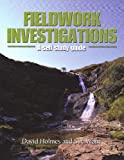Fieldwork Investigations, Sue Warn and David Holmes, 0340679697