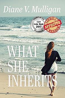 What She Inherits by [Mulligan, Diane V.]