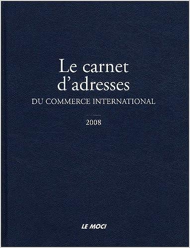 Lire un Le carnet d'adresses du commerce international (1Cédérom) pdf ebook