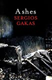Front cover for the book Ashes by Sergios Gakas