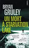 Un mort à Starvation Lake par Gruley