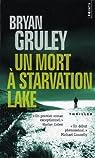 Un mort à Starvation Lake par Gruley
