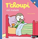 T'choupi Est Malade, Thierry Courtin, 2092020463