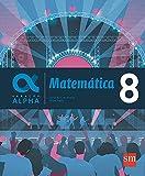 Geração Alpha. Matemática - 8º Ano