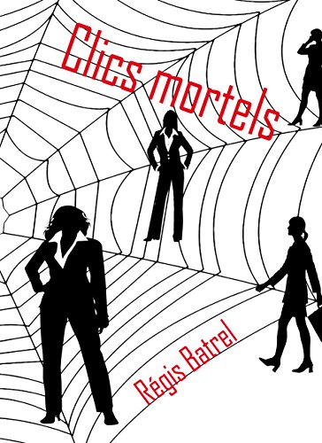clics-mortels-french-edition
