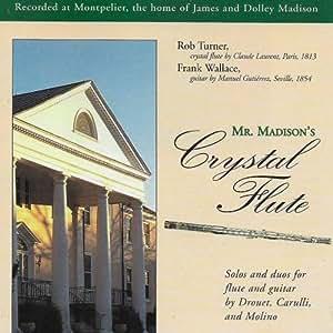 Mr. Madison's Crystal Flute