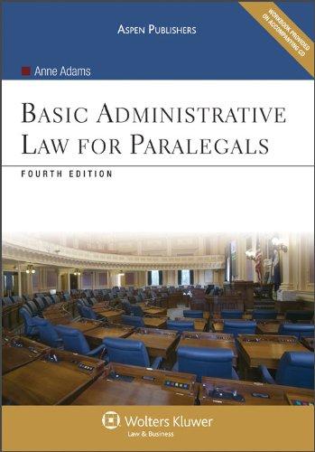 Basic Administrative Law for Paralegals 4e (Aspen Coursebook)