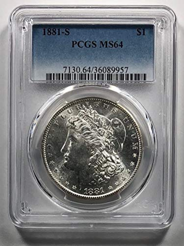 1881 S Morgan Silver Dollar Dollar MS-64 PCGS
