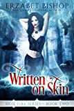 Written on Skin (Sigil Fire Book 2)