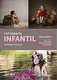 Fotografía infantil: Técnica y estilos: (FotoRuta): 30