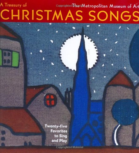 A Treasury of Christmas Songs: Twenty-five Favorites to Sing and Play (Easy Christmas Songs To Sing)
