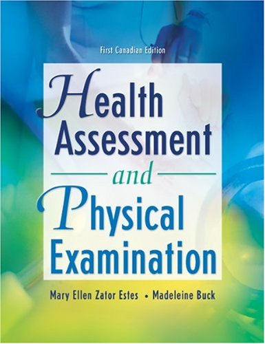 CDN ED Health Assessment and Physical Examination: First Canadian Edition