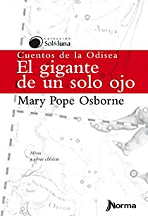 El Gigante de Un Solo Ojo / Tales from the Odyssey: The One-Eyed Giant  Spanish Edition par