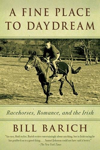 A Fine Place to Daydream: Racehorses, Romance, and the (Irish Horse)