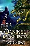 Darinel Dragonhunter (The Reluctant Dragonhunter Series Book 1)