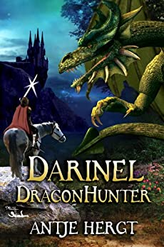 Darinel Dragonhunter (The Reluctant Dragonhunter Series Book 1) by [Hergt, Antje]