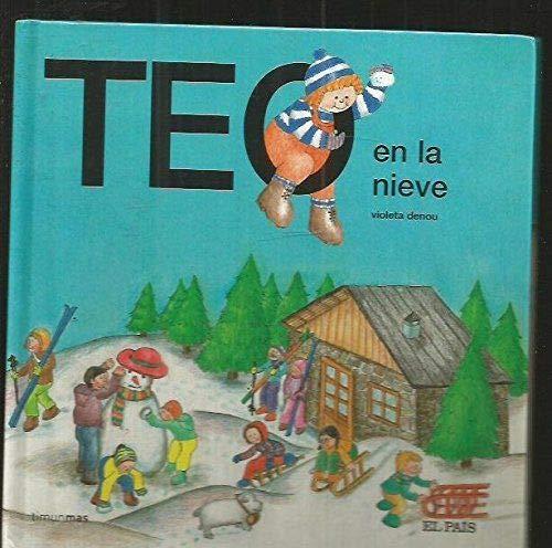 Teo en la nieve: Amazon.es: Denou, Violeta: Libros