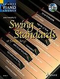 Swing Standards: 18 bekannte Melodien. Klavier. Ausgabe mit CD.: 18 Well Known Standards from the Great Era of Swing, from Glenn Millar to Duke Ellington (Schott Piano Lounge)