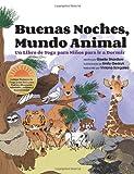 Buenas Noches, Mundo Animal, Giselle Shardlow, 1494721325