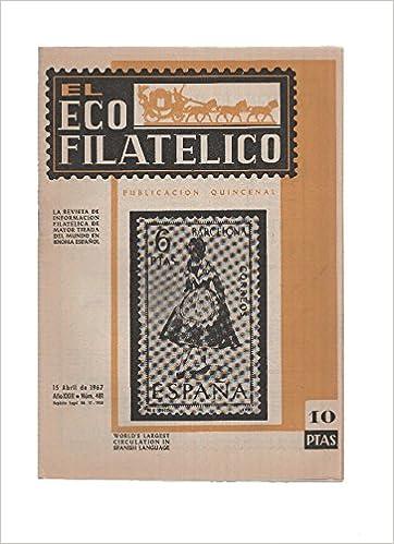 El Eco Filatelico y Numismatico numero 0481: La Medicina en los Sellos de Correos de España: Amazon.es: Varios: Libros