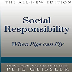 Social Responsibility: When Pigs Fly Hörbuch