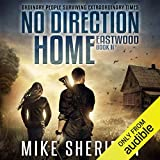 No Direction Home: Eastwood, Book Two