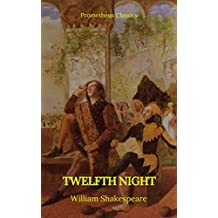 Twelfth Night (Prometheus Classics)