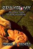 img - for Revenge Day: And Other Tales of Revenge and Espionage book / textbook / text book
