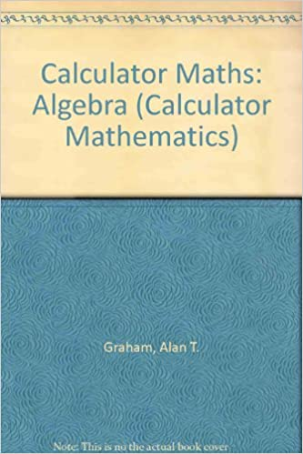 Buy Calculator Maths: Algebra (Calculator Mathematics) Book Online ...