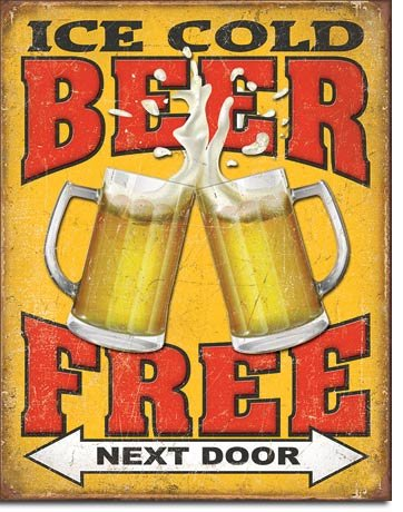 Desperate Enterprises Free Beer Next Door Funny Metal Tin Sign by Made in USA 12.5 X 16 Inches