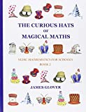img - for The Curious Hats of Magical Maths: Vedic Mathematics for Schools Book 2 book / textbook / text book