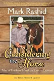 Considering the Horse: Tales of Problems Solved and Lessons Learned, Second Edition