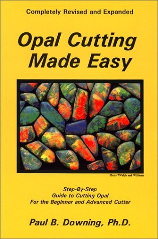 Opal Cutting Made Easy (Jewelry Crafts) Paperback January 1, ()