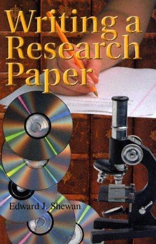 Writing A Research Paper by Edward J. Shewan (2007-08-01)