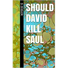 Should David Kill Saul