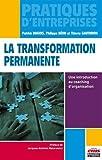 La transformation permanente: Une introduction au coaching d'organisation.