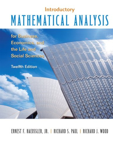 Introductory Mathematical Analysis for Business, Economics and the Life and Social Sciences (12th Edition)