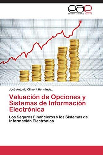 Descargar Libro Valuación De Opciones Y Sistemas De Información Electrónica Climent Hernández José Antonio