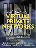 img - for Guide to Virtual Private Networks by Gaidosch Tamas Kunzinger Charles Murhammer Martin (1999-02-15) Paperback book / textbook / text book