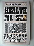 Health for Sale, Roy Porter, 0719019036