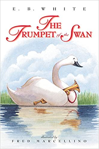 The Trumpet of the Swan: White, E. B, Marcellino, Fred ...