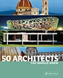50 Architects You Should Know, Isabel Kuhl and Kristina Lowis, 3791340433