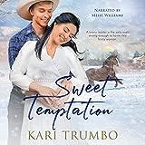 Sweet Temptation: Dawson's Valley, Book 2